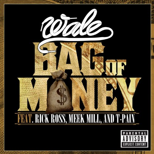 Bag of Money (feat. Rick Ross, Meek Mill & T-Pain) [Explicit] ()