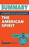 Summary of David McCullough's The American Spirit: Key Takeaways & Analysis