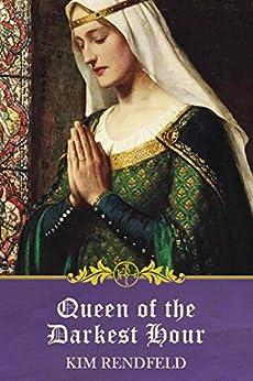 Queen of the Darkest Hour by [Rendfeld, Kim]