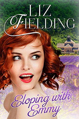 Book: Eloping With Emmy by Liz Fielding
