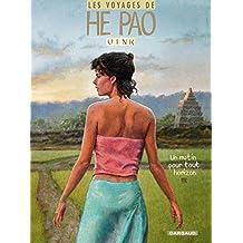 Les Voyages d'He Pao - Tome 5 - Un matin pour tout horizon (He Pao (Les Voyages d')) (French Edition)