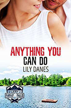 Anything You Can Do (Camp Firefly Falls Book 16) by [Danes, Lily]