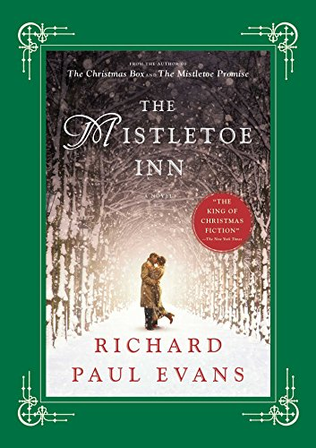Mistletoe Collection - The Mistletoe Inn: A Novel (The Mistletoe Collection)