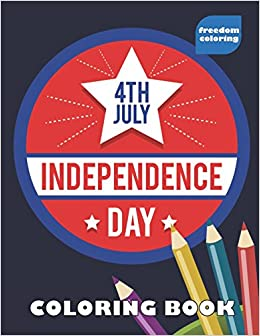 independence day 4th of july coloring book with large print easy and patriotic