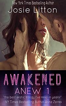Anew: Book One: Awakened by [Litton, Josie]