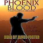 Phoenix Blood: A Will Castleton Adventure: Will Castleton (Paranormal Detective) | David Bain