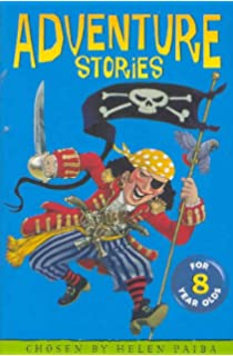 Adventure Stories for 7 Year Olds: Amazon.co.uk: Helen Paiba ...