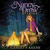 The Sign in the Smoke: Nancy Drew Diaries, Book 12 | Carolyn Keene