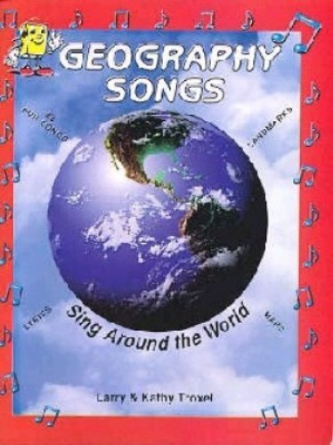 Geography Songs (You Never Forget What You Sing) by Larry Troxel (January 1, 2004) Audio CD