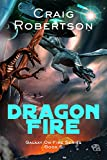 Dragon Fire (Galaxy On Fire Book 5)