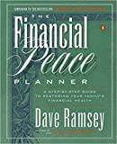 img - for [By Dave Ramsey ] The Financial Peace Planner: A Step-by-Step Guide to Restoring Your Family's Financial Health 1st Edition (Paperback) 2018 by Dave Ramsey (Author) (Paperback) book / textbook / text book