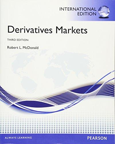 Derivatives Markets. Robert L. McDonald