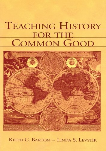 Teaching History for the Common Good