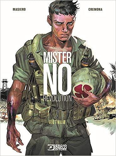 Mister No Revolution. Vietnam por Michele Masiero