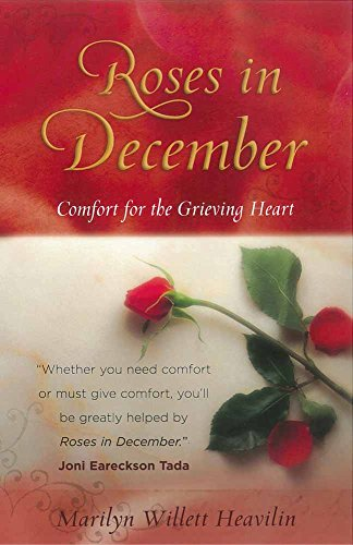 Roses in December: Comfort for the Grieving