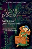 Tales of Love, Sex and Danger: Second Edition