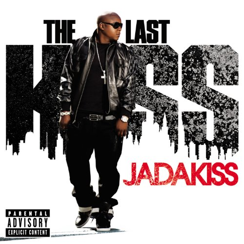 The Last Kiss [Explicit]