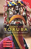 Colloquial Yoruba: The Complete Course for Beginners (Colloquial Series (Book Only))