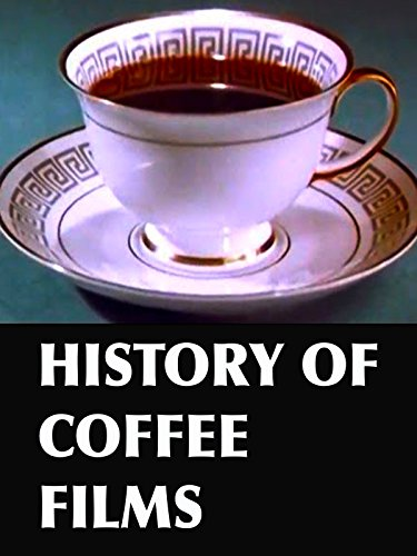 (History of Coffee Films)