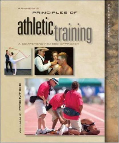 Arnheim's Principles of Athletic Training: A Competency-Based Approach by McGraw-Hill Humanities/Social Sciences/Languages