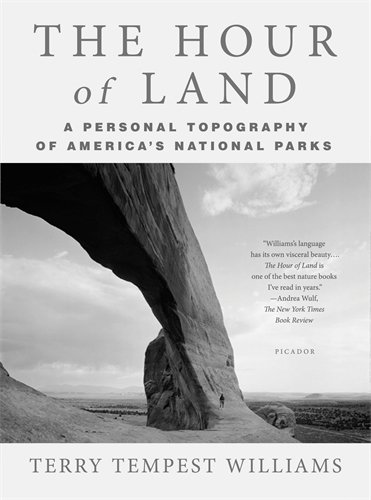 The Hour of Land: A Personal Topography of America's National - Americas Las Hours