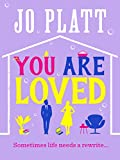 You Are Loved: The must-read romcom of 2017