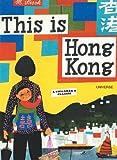 This Is Hong Kong, Miroslav Sasek, 0789315602