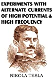 Experiments with Alternate Currents of High Potential and High Frequency, Nikola Tesla, 1612034136