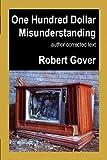 One Hundred Dollar Misunderstanding, Robert Gover, 1933435348
