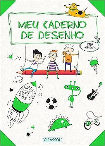Meu Caderno De Desenhos Para Meninos Ballon Midia 9788539417292