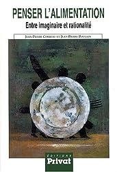 Penser l'alimentation : Entre imaginaire et rationalité