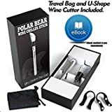 Wine Chiller Stick - Fast Cut Wine Cutter - Velvet Travel Bag -Stainless Steel - Full Wine's Flavor Aroma Releaser - Digital E-Book Included