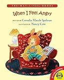 When I Feel Angry, Cornelia Spelman, 1619131390