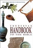 Zondervan Handbook to Bible, David Alexander and Pat Alexander, 0310230950