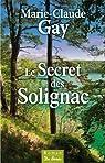 Le secret des Solignac  par Marie-Claude