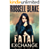 Fatal Exchange (Fatal Series Book 1)