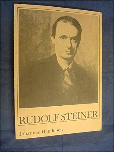 Rudolf Steiner: A Documentary Biography