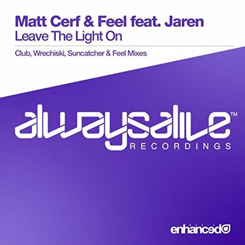 Leave The Light On (Suncatcher Remix) (Light Suncatcher)
