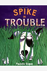 Spike In Trouble Hardcover