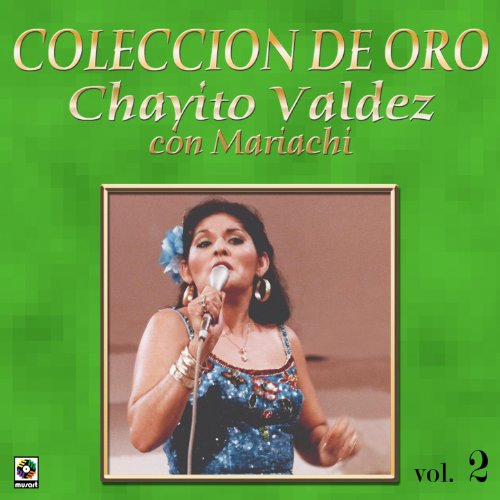 Chayito Valdéz Stream or buy for $6.99 · Besos Y Copas