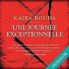 Une journée exceptionnelle | Livre audio Auteur(s) : Kaira Rouda Narrateur(s) : François Montagut