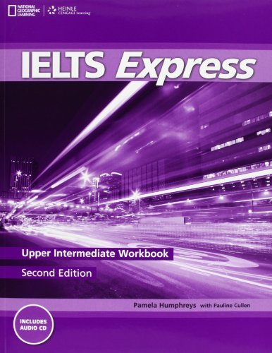 By Martin Lisboa - Ielts Express Upper Intermediate: Workbook with Audio CD (2nd Revised Edition) (2012-04-16) [Hardcover] PDF
