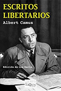 Escritos libertarios par Camus