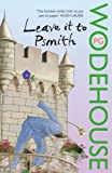 Leave it to Psmith by P. G. Wodehouse front cover