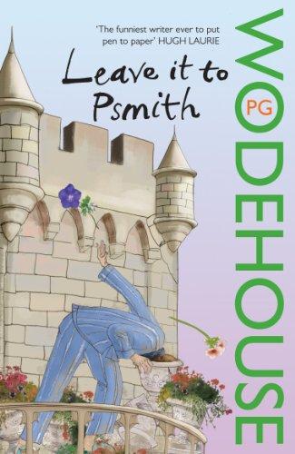 Leave it to Psmith (Blandings Castle)