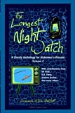 img - for The Longest Night Watch, Volume 2: A Charity Anthology for the Alzheimer's Association book / textbook / text book