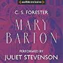 Mary Barton: A Tale of Manchester Life Audiobook by Elizabeth Gaskell Narrated by Juliet Stevenson