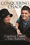 Conquering Chaos by Catelynn Lowell (3-Mar-2015) Hardcover