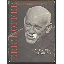 Eric Hoffer: An American Odyssey