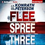 Codename: Chandler Trilogy: Three Complete Novels (Flee, Spree, Three) | J. A. Konrath,Ann Voss Peterson